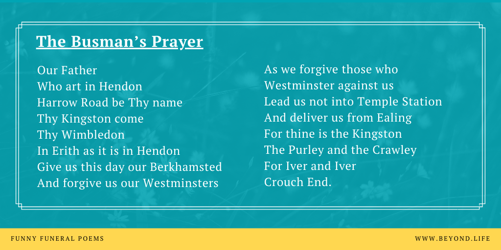 The Busman's Prayer, one of our top 10 funny funeral poems