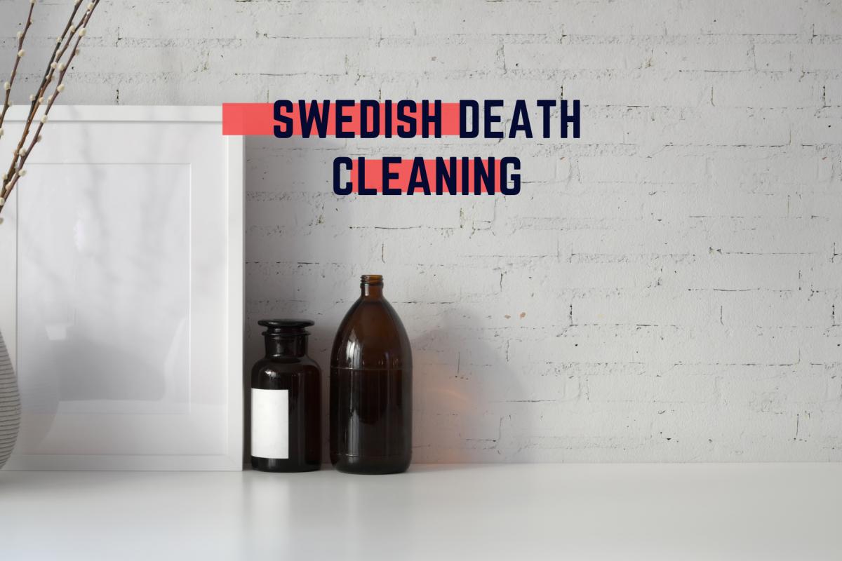 Swedish death cleaning